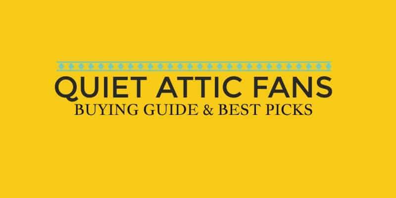 quiet attic fans